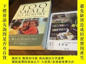 二手書博民逛書店英文原版罕見too small to ignore : why