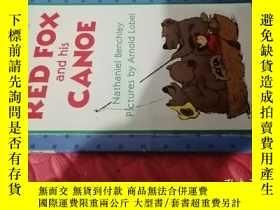 二手書博民逛書店【英文原版】Red罕見Fox and His Canoe( 如圖)Y25633 Nathaniel Bench