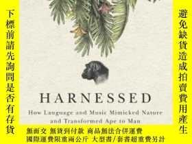 二手書博民逛書店罕見HarnessedY364682 Mark A. Changizi Benbella Books 出版2