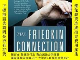 二手書博民逛書店The罕見Friedkin Connection: A MemoirY364682 William Fried