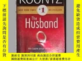 二手書博民逛書店英文原版罕見The Husband by Dean Koontz