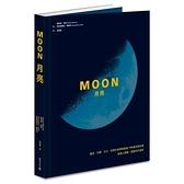 Moon月亮(藝術科學文化.從精彩故事與超過170幅珍貴影像認識人類唯一登陸的外星球)