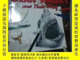 二手書博民逛書店How罕見TO DRAW SHARKS and Their Pr
