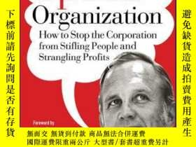 二手書博民逛書店Up罕見the Organization: How to Stop the Corporation from St