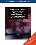 二手書博民逛書店 《Understanding The Theory And Design Of Organizations》 R2Y ISBN:0324422717│Daft