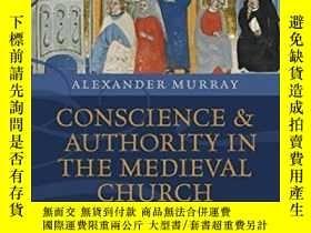 二手書博民逛書店Conscience罕見And Authority In The Medieval ChurchY364153