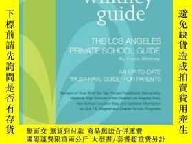 二手書博民逛書店The罕見Whitney Guide - The Los Angeles Private School Guide