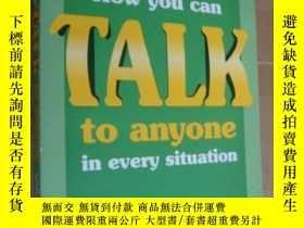 二手書博民逛書店How罕見you can talk to anyone in e