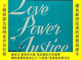 二手書博民逛書店Love,Power罕見and Justice( :996)17