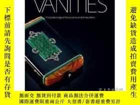 二手書博民逛書店Vanities:罕見The Golden Age of NecessairesY237948 Meredit