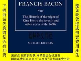 二手書博民逛書店【罕見】2012年出版 The Oxford Francis Bacon ViiiY27248 Michael
