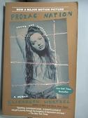 【書寶二手書T6/心理_FQF】Prozac Nation: Young and Depressed in America : A Memoir_Wurtzel, Elizabeth