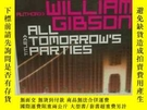 二手書博民逛書店威廉·吉布森罕見All Tomorrow s Parties b