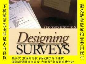 二手書博民逛書店Designing罕見Surveys-設計調查Y436638 Ronald F. Czaja; ... Sag