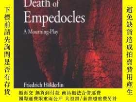 二手書博民逛書店The罕見Death Of Empedocles-恩佩多克勒斯之死Y436638 Friedrich Hold