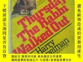 二手書博民逛書店Thursday罕見the Rabbi Walked OutY2