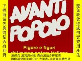 二手書博民逛書店Avanti罕見Popolo 意大利文原版《前進的人》Y2740