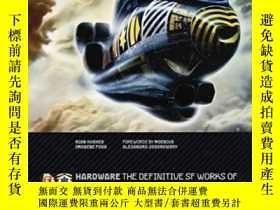 二手書博民逛書店Hardware:罕見The Definitive Sf Works Of Chris FossY364682