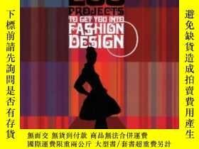 二手書博民逛書店200罕見Projects To Get You Into Fashion Design (aspire)Y2