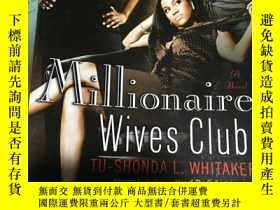 二手書博民逛書店Millionaire罕見Wives ClubY190426 如