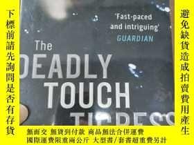 二手書博民逛書店the罕見deadly touch of the tigress