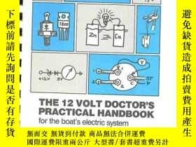 二手書博民逛書店The罕見12 Volt Doctors Practical Handbook For The Boats Ele