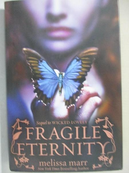 【書寶二手書T8/一般小說_G6G】Fragile Eternity_Marr, Melissa