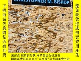 二手書博民逛書店Pattern罕見Recognition And Machine Learning christopher m.b