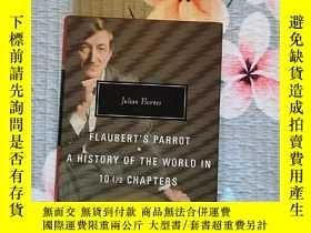 二手書博民逛書店Flaubert s罕見Parrot A history of the World in 10 1 2 chapt