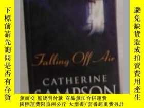 二手書博民逛書店英文原版罕見Falling Off Air by Catheri