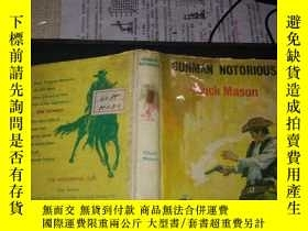 二手書博民逛書店Gunman罕見Notorious(32開精裝館藏)英文原版Y1