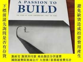 二手書博民逛書店a罕見passion to build the story of fluor corporations first