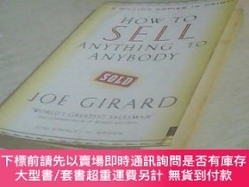 二手書博民逛書店how罕見to sell anything to anybodyY24069 喬·吉拉德(Joe Girard