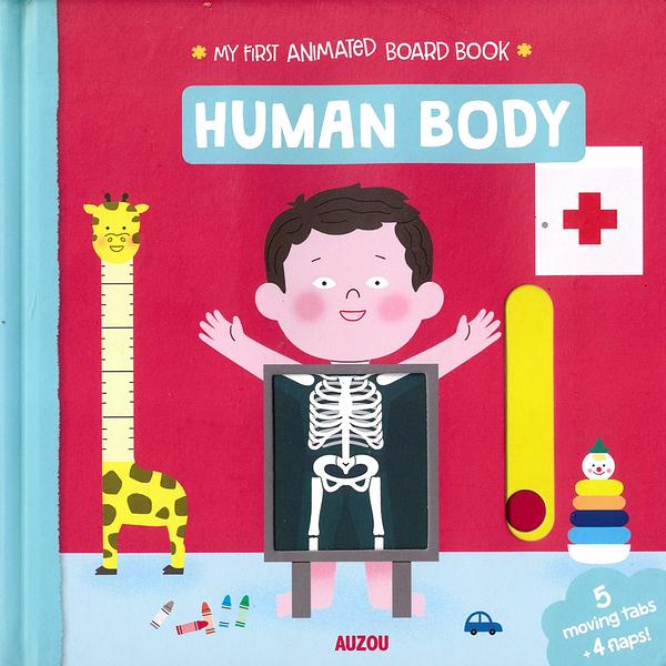 My First Animated Board Book:Human Body 我的第一本推拉小書:身體篇