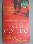 【書寶二手書T6/原文小說_HCD】Eleven Minutes_Coelho, Paulo