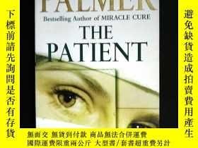 二手書博民逛書店英文原版:罕見THE PATIENT 病人Y16477 MICH