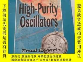 二手書博民逛書店The罕見Designer s Guide to High-Purity Oscillators,The Desi