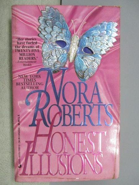 【書寶二手書T6/原文小說_MSE】Honest Illusions_Nora Roberts