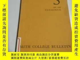 二手書博民逛書店SMITH罕見COLLEGE CATALOGUE:史密斯學院目錄