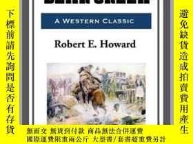 二手書博民逛書店Cupid罕見Bear CreekY410016 Robert E. Howard Start Publish