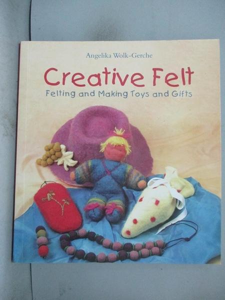 【書寶二手書T5/少年童書_FKL】Creative Felt_Angelika Wolk-Gerche