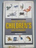 【書寶二手書T9/字典_NRC】The Oxford Children s Dictionary New Edition