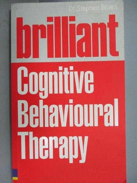 【書寶二手書T4/心理_HAD】Brilliant Cognitive Behavioural Therapy: How