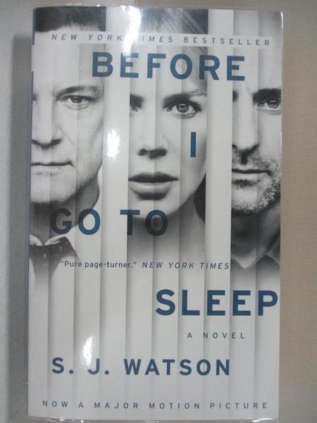 【書寶二手書T1/原文小說_C1S】Before I Go to Sleep_S. J. Watson
