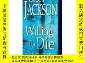 二手書博民逛書店Willing罕見to DieY346464 Lisa Jack