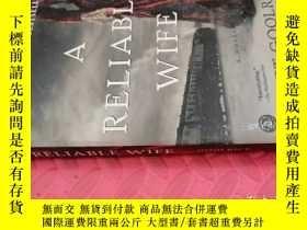 二手書博民逛書店【英文原版】A罕見Reliable Wife( 如圖)Y25633 Robert Goolrick Algon