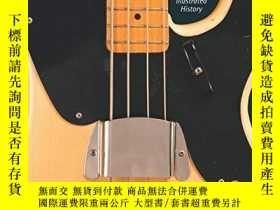 二手書博民逛書店The罕見Fender Bass: An Illustrated HistoryY256260 Black,
