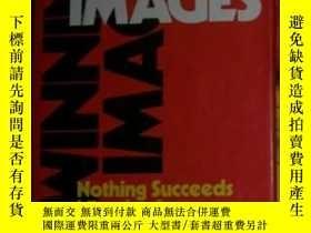 二手書博民逛書店WINNING罕見IMAGES;Nothing succeeds