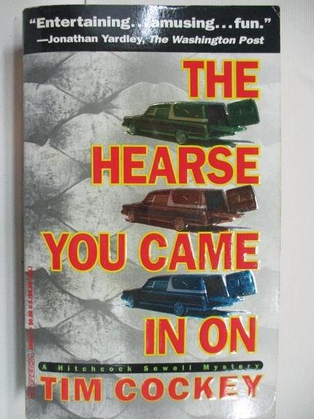 【書寶二手書T3/原文小說_AHZ】The Hearse You Came in on_Tim Cockey