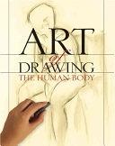 二手書博民逛書店 《Art of Drawing the Human Body》 R2Y ISBN:1402711484│Sterling Publishing Company, Inc.